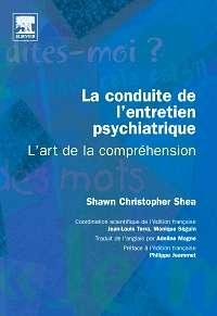 La conduite de l'entretien psychiatrique